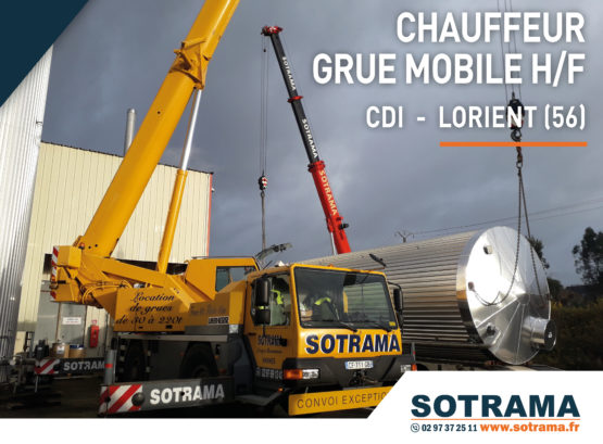 Offre emploi chauffeur grue mobile CDI CDD Lorient recrutement candidature Sotrama